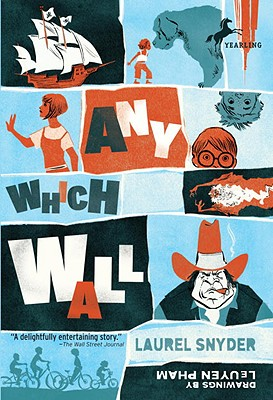 Any Which Wall By Snyder, Laurel/ Pham, Leuyen (ILT)