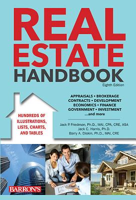 Barron's Real Estate Handbook By Friedman, Jack P./ Harris Ph.d., Jack C./ Diskin Ph.d., Barry A.